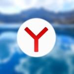Новый прозрачный «Яндекс.Браузер» - минимализм в действии